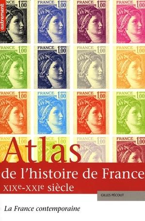Atlas de l'histoire de France XIXe-XXIe