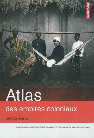 Atlas des empires coloniaux