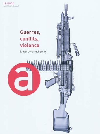 Guerres, conflits, violence