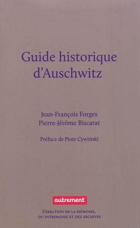 Guide historique d'Auschwitz