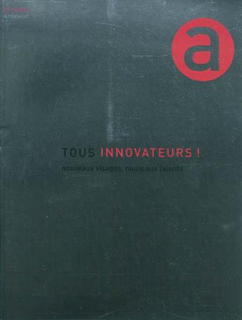 Tous innovateurs!