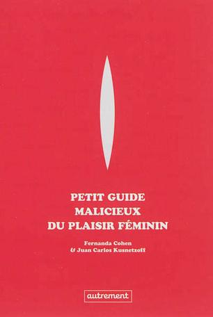 Petit guide malicieux du plaisir féminin