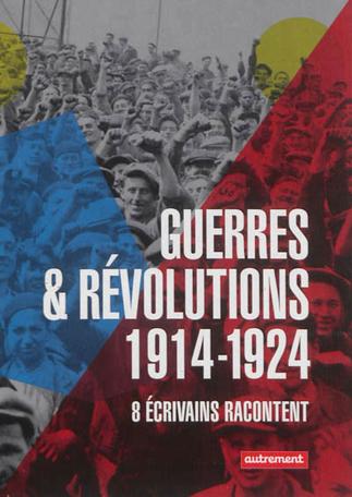Guerres et révolutions 1914-1924