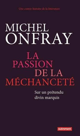 La Passion de la méchanceté