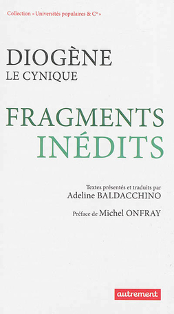 Diogène le Cynique - Fragments inédits