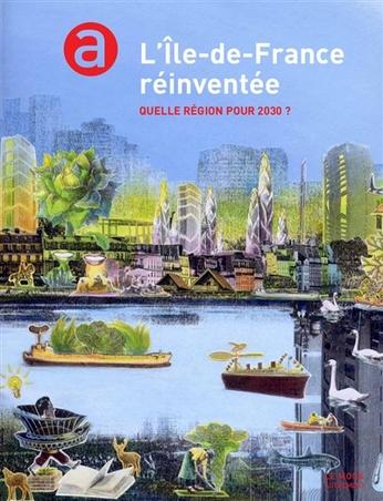 L'Île de France réinventée