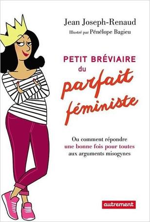 Petit breviaire du parfait féministe