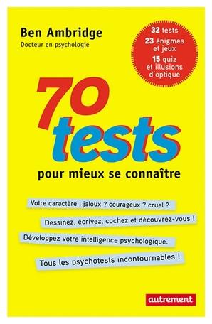 70 tests pour mieux se connaitre
