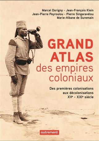 Grand Atlas des Empires coloniaux