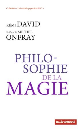Philosophie de la magie
