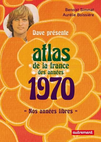 Atlas de la France des années 1970