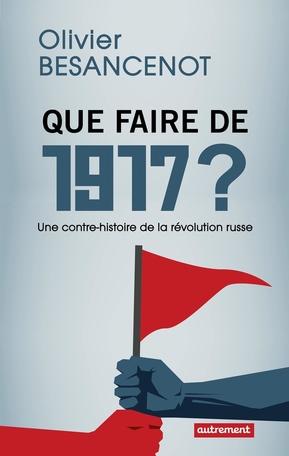 Que faire de 1917?