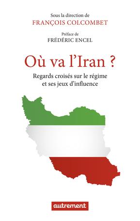 Où va l'Iran?