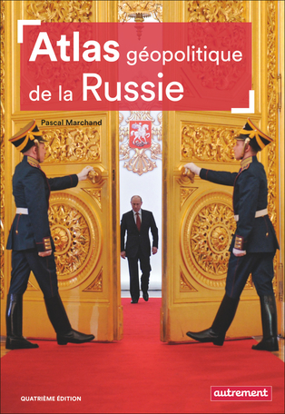 Atlas géopolitique de la Russie
