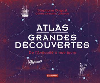 Atlas des grandes découvertes