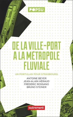 De la ville-port à la métropole fluviale