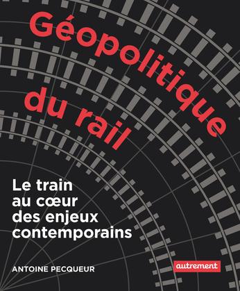 Géopolitique du rail